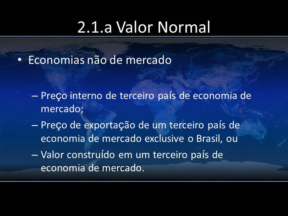2.1.a Valor Normal Economias não de mercado