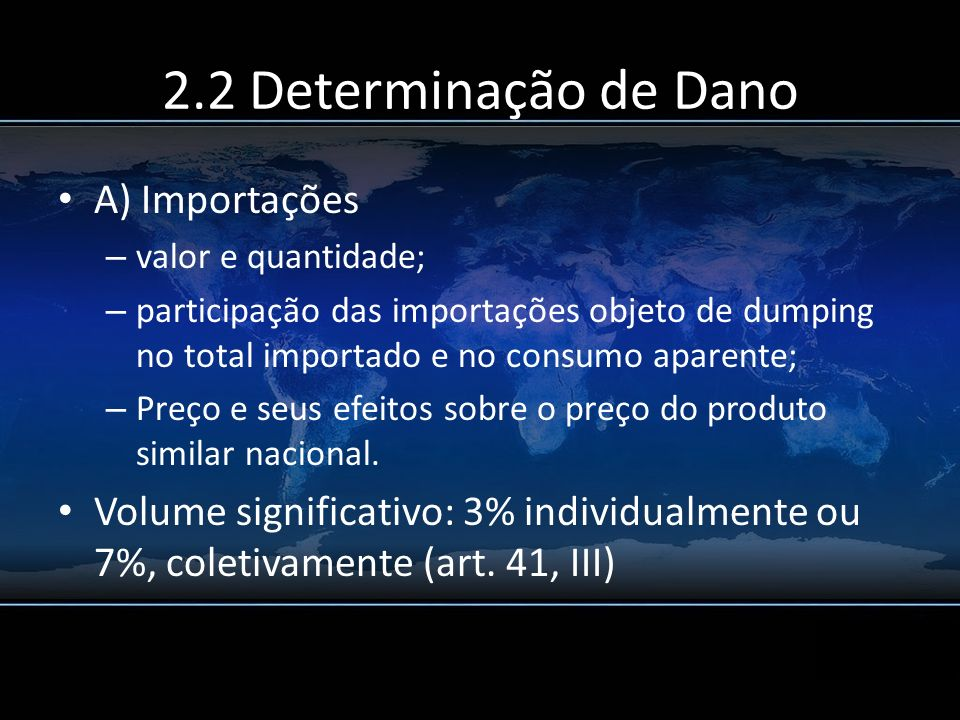 2.2 Determinação de Dano A) Importações