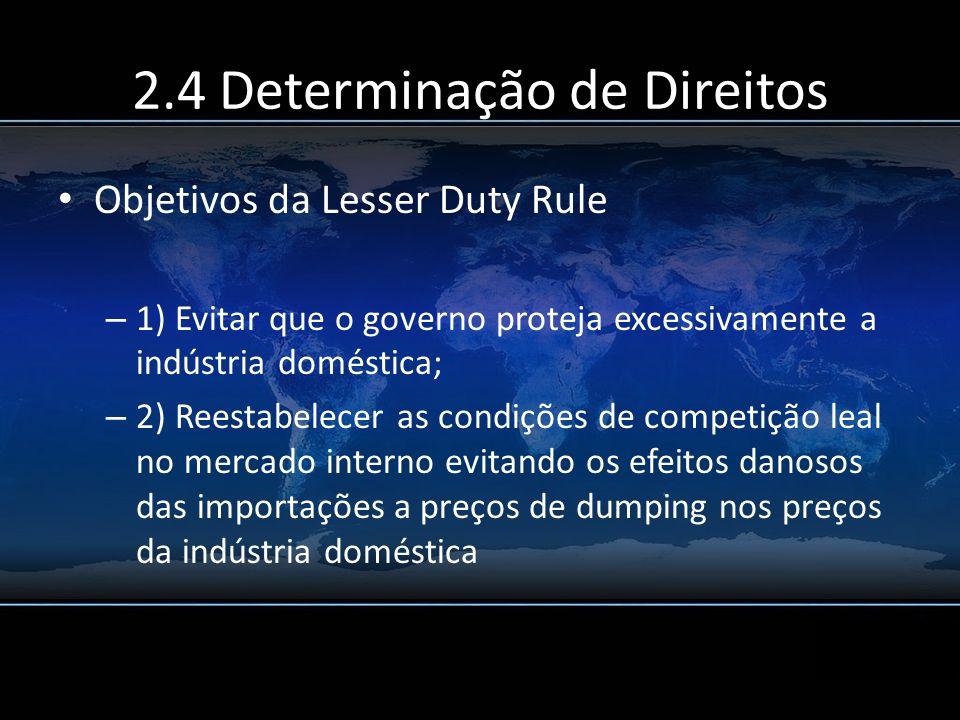 2.4 Determinação de Direitos