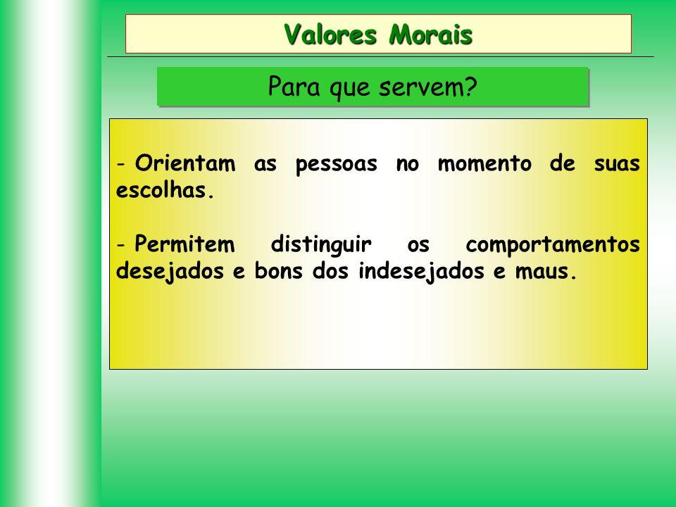 Valores Morais Para que servem