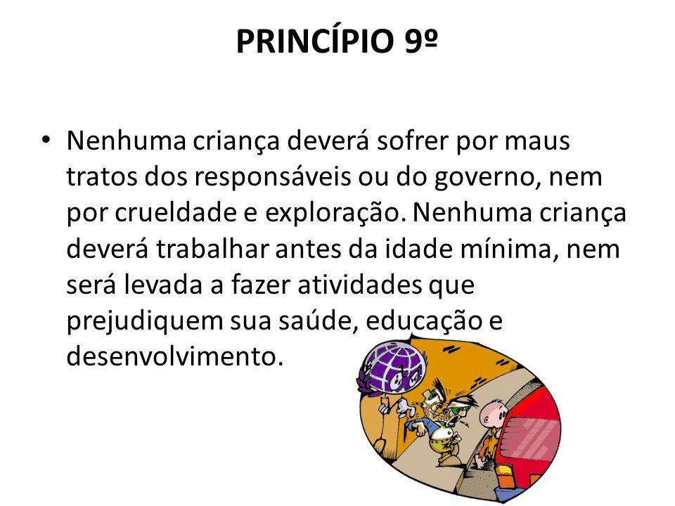 PRINCÍPIO 9º