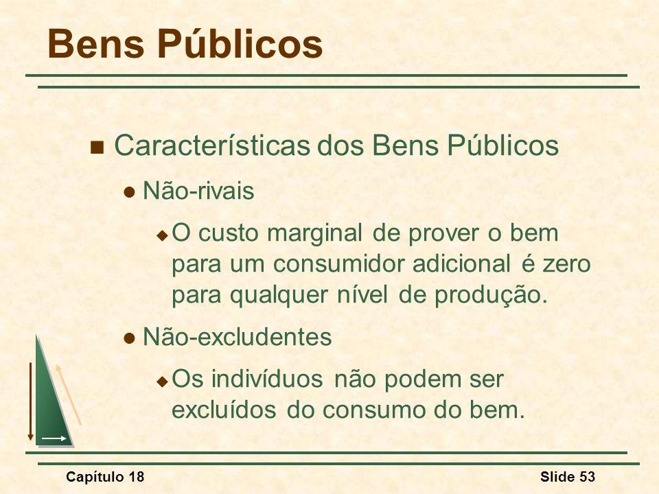 Bens Públicos Características dos Bens Públicos Não-rivais