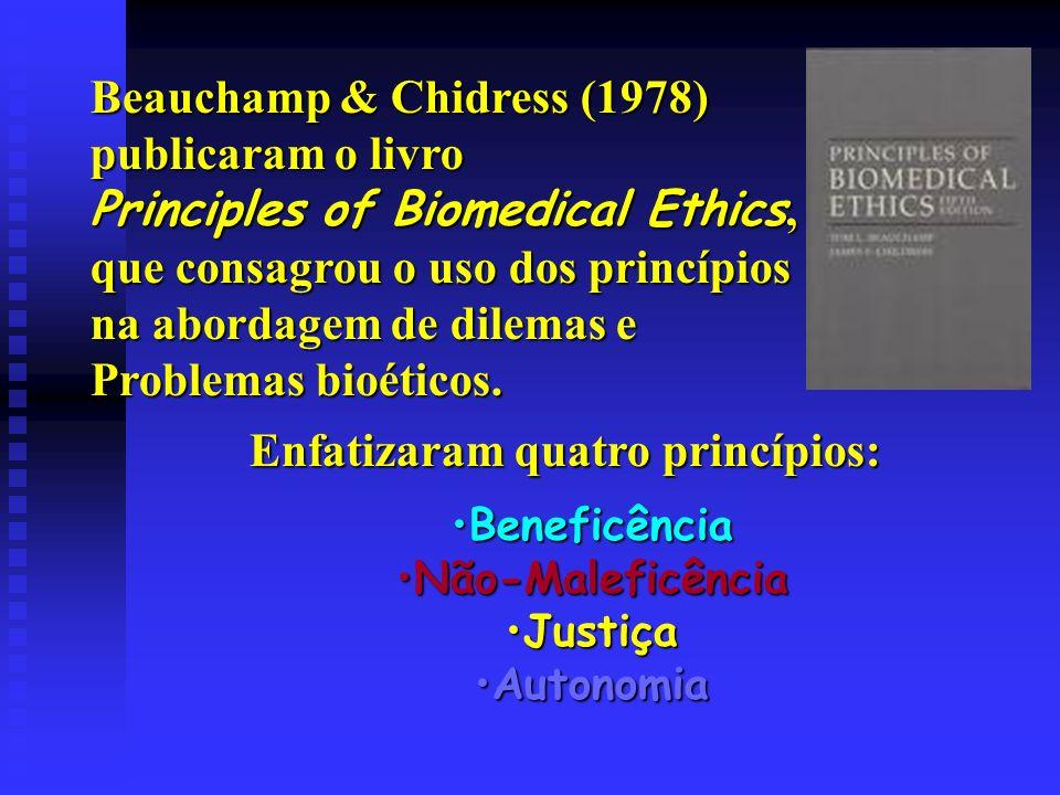 Enfatizaram quatro princípios: