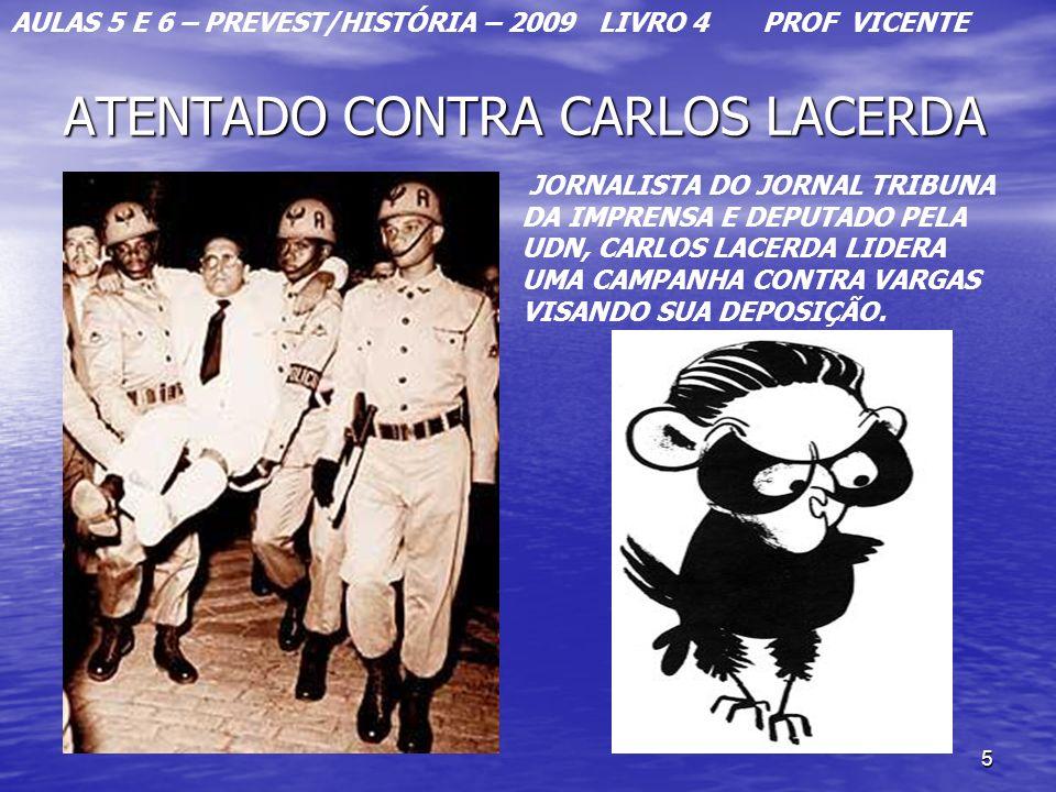 ATENTADO CONTRA CARLOS LACERDA