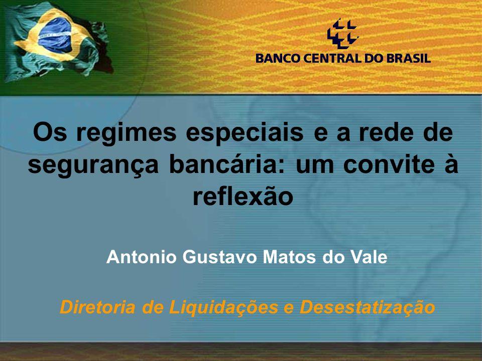 Os regimes especiais e a rede de segurança bancária: um convite à reflexão