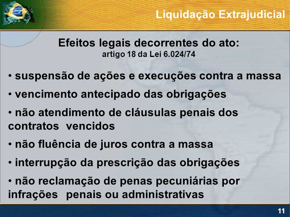 Efeitos legais decorrentes do ato: