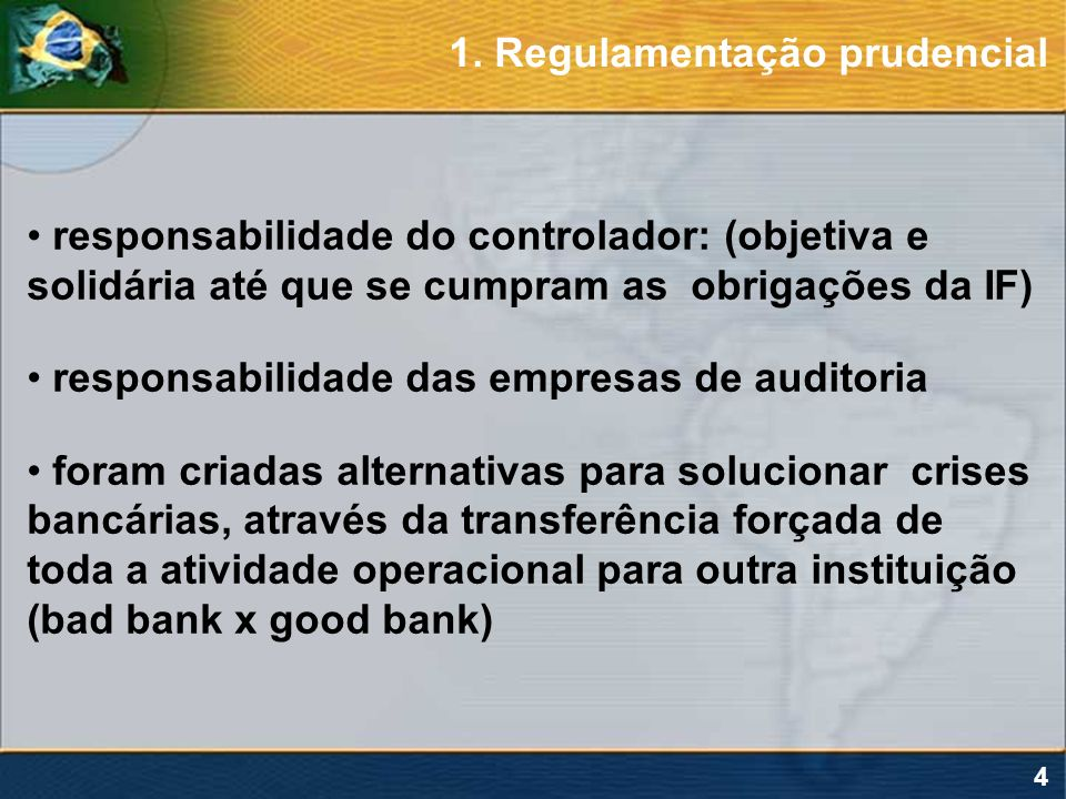 1. Regulamentação prudencial