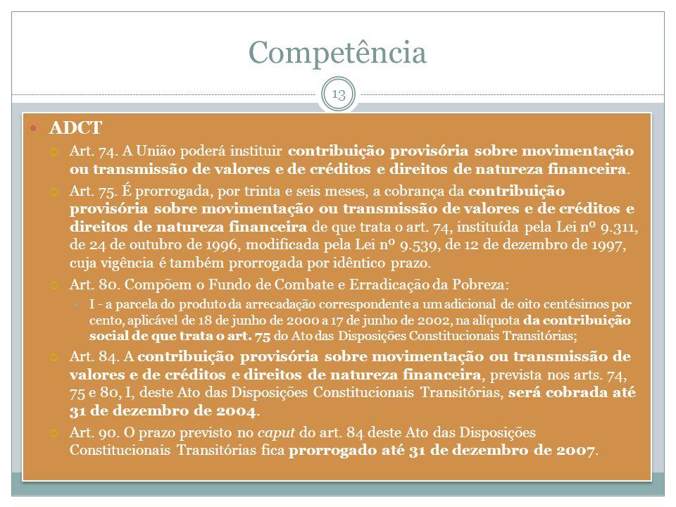 Competência ADCT.