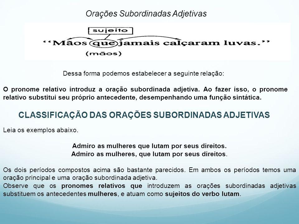 CLASSIFICAÇÃO DAS ORAÇÕES SUBORDINADAS ADJETIVAS