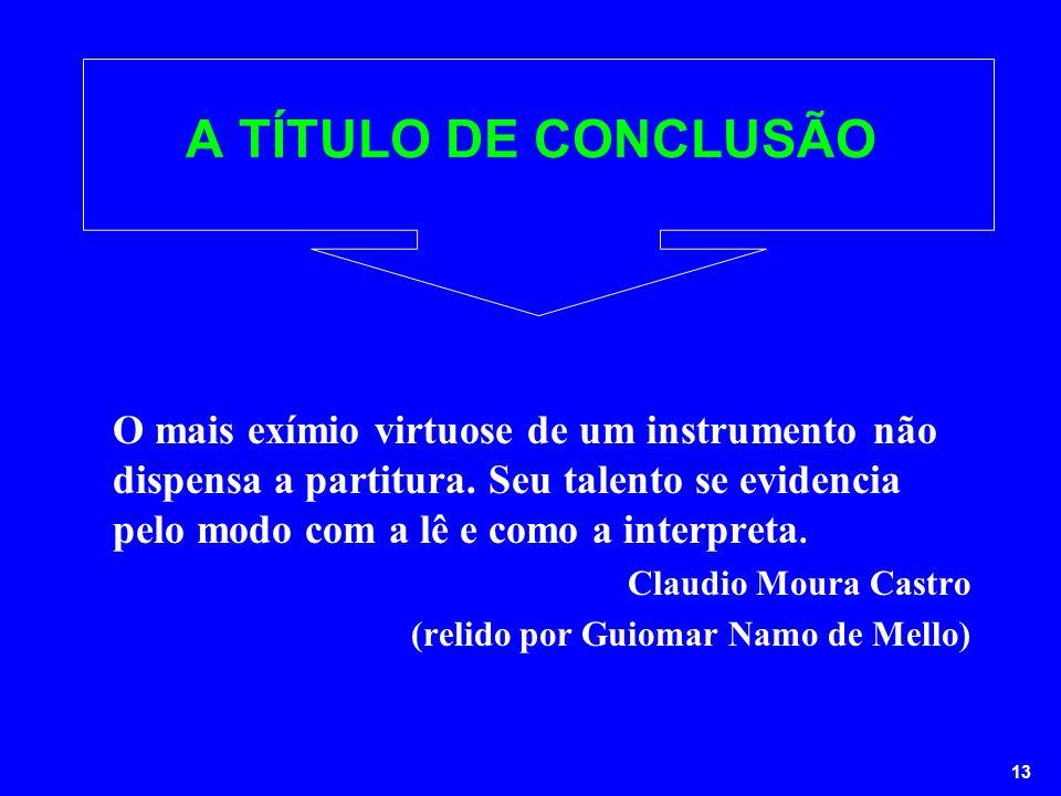 A TÍTULO DE CONCLUSÃO