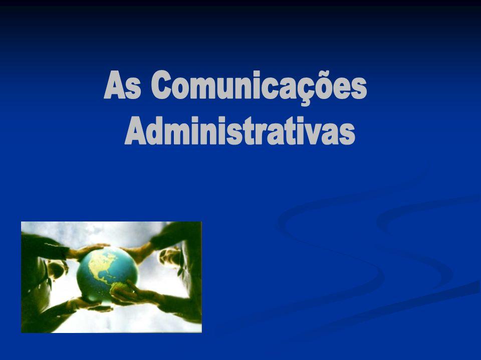 As Comunicações Administrativas