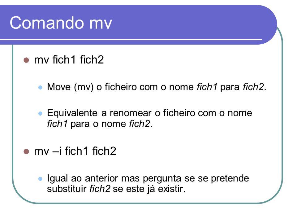 Comando mv mv fich1 fich2 mv –i fich1 fich2