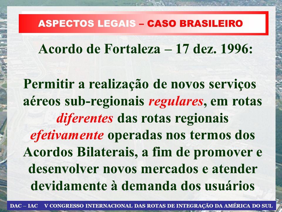 Acordo de Fortaleza – 17 dez. 1996: