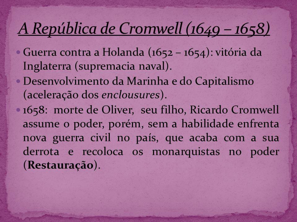 A República de Cromwell (1649 – 1658)