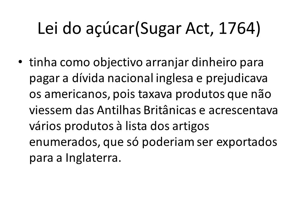 Lei do açúcar(Sugar Act, 1764)