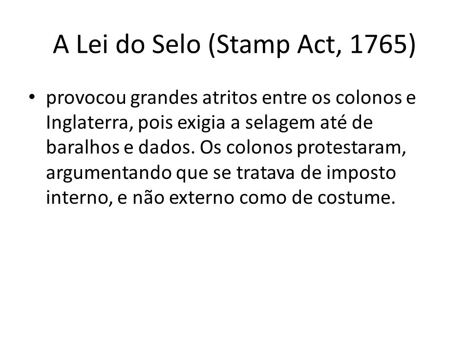 A Lei do Selo (Stamp Act, 1765)