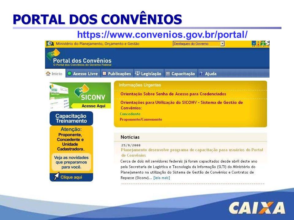 PORTAL DOS CONVÊNIOS https://www.convenios.gov.br/portal/