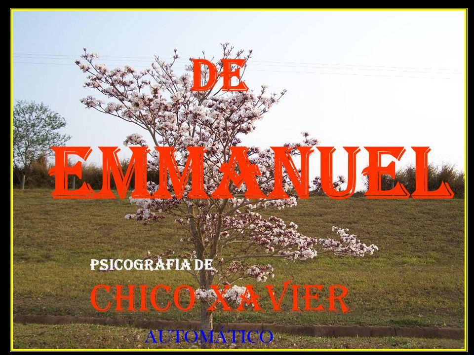 De EMMANUEL PSICOGRAFIA DE Chico Xavier AUTOMÁTICO