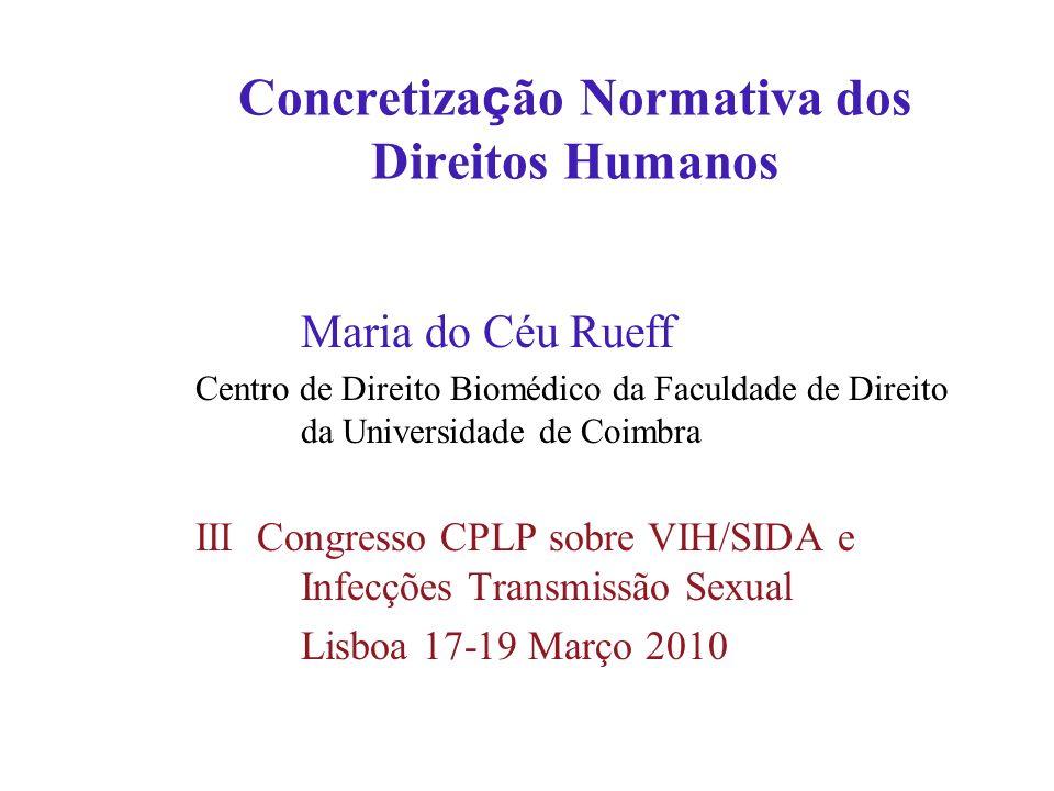 Concretização Normativa dos Direitos Humanos