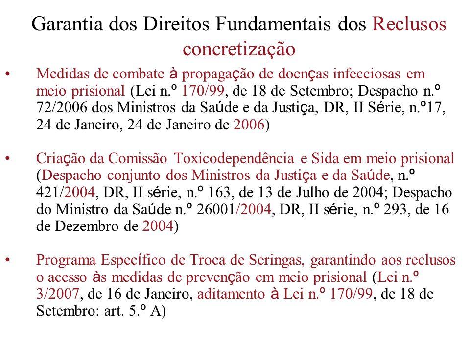 Garantia dos Direitos Fundamentais dos Reclusos concretização