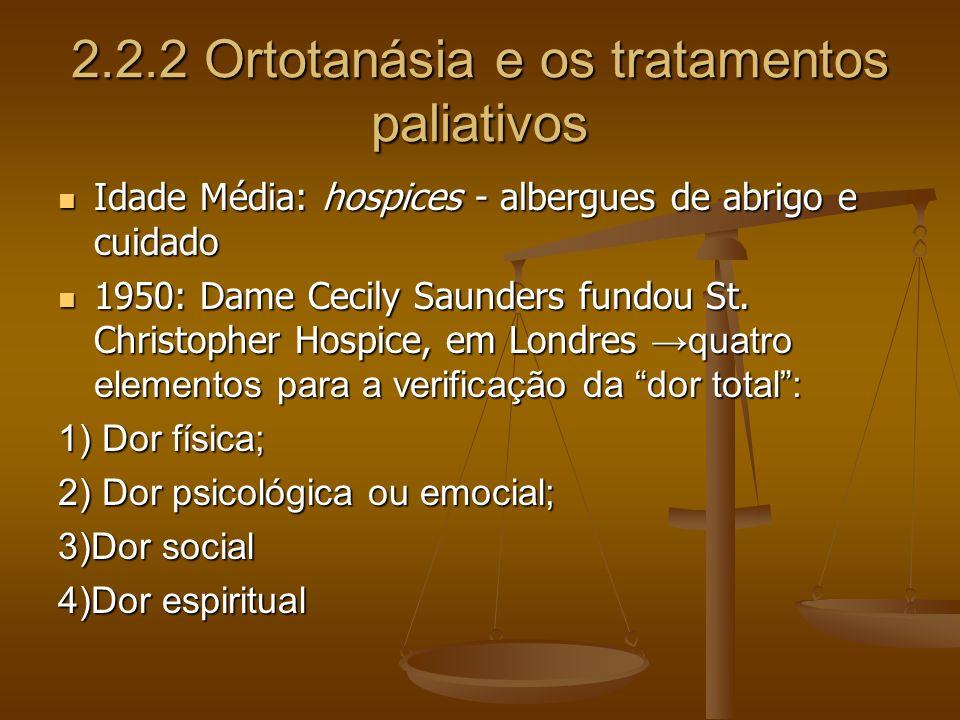 2.2.2 Ortotanásia e os tratamentos paliativos