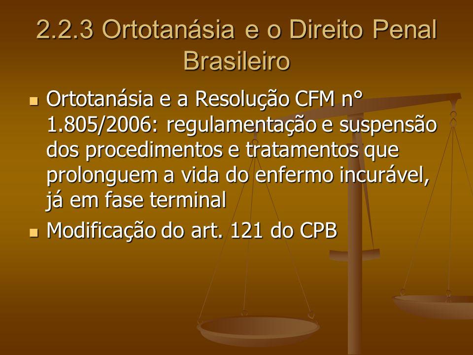 2.2.3 Ortotanásia e o Direito Penal Brasileiro