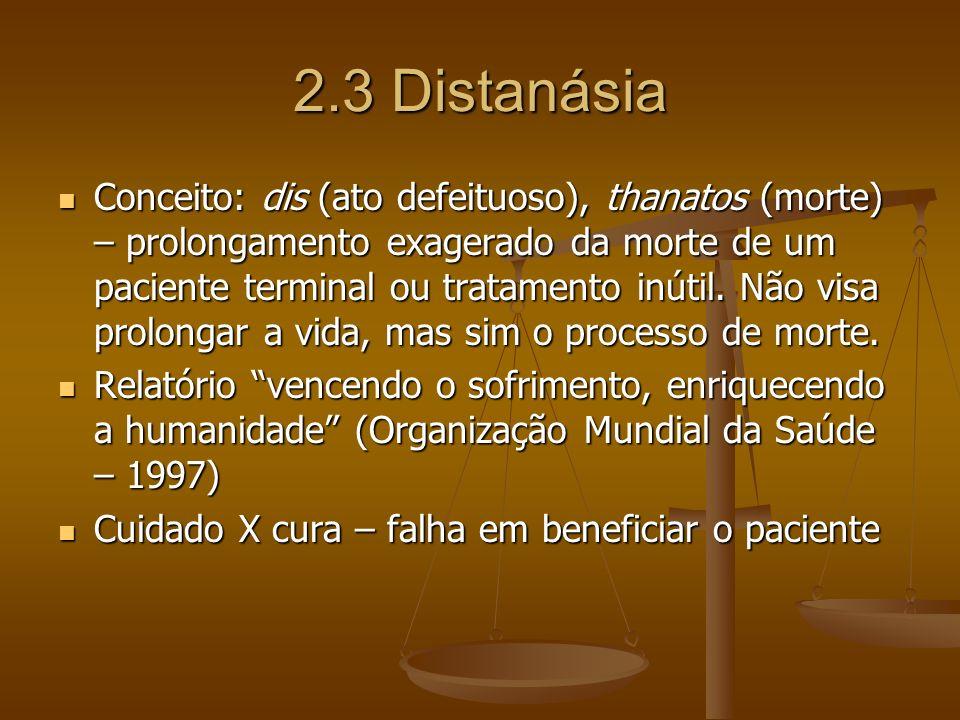 2.3 Distanásia