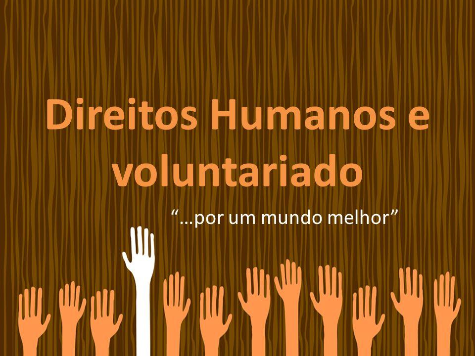 Direitos Humanos e voluntariado