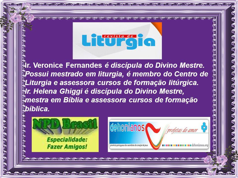 Ir. Veronice Fernandes é discípula do Divino Mestre