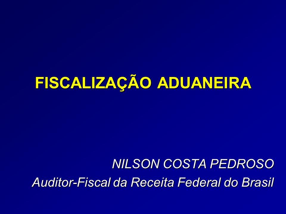 FISCALIZAÇÃO ADUANEIRA