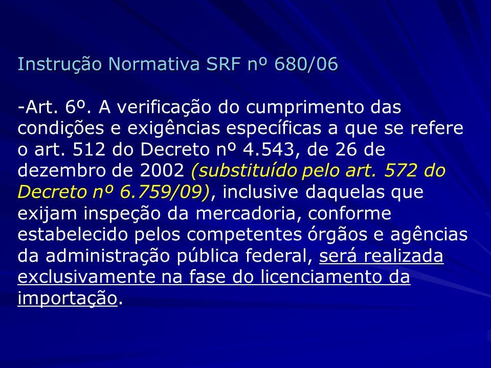 Instrução Normativa SRF nº 680/06