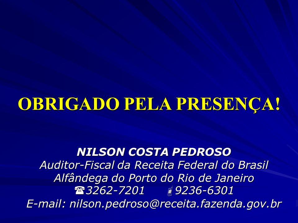 OBRIGADO PELA PRESENÇA!