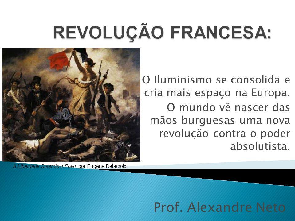 A Liberdade Guiando o Povo, por Eugène Delacroix.