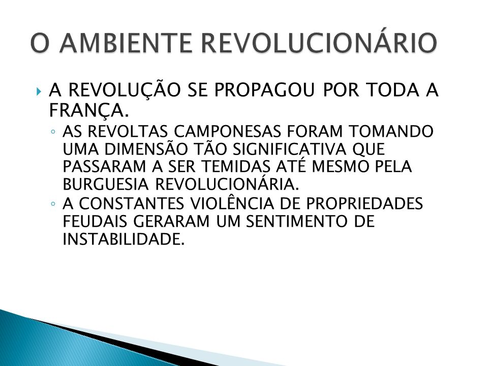 O AMBIENTE REVOLUCIONÁRIO