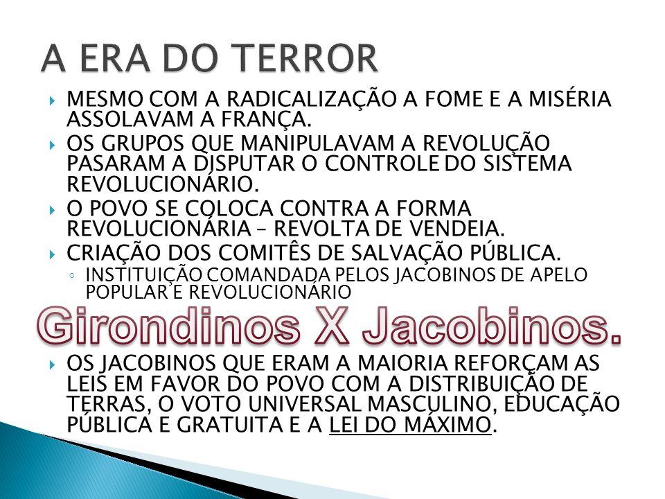 Girondinos X Jacobinos.