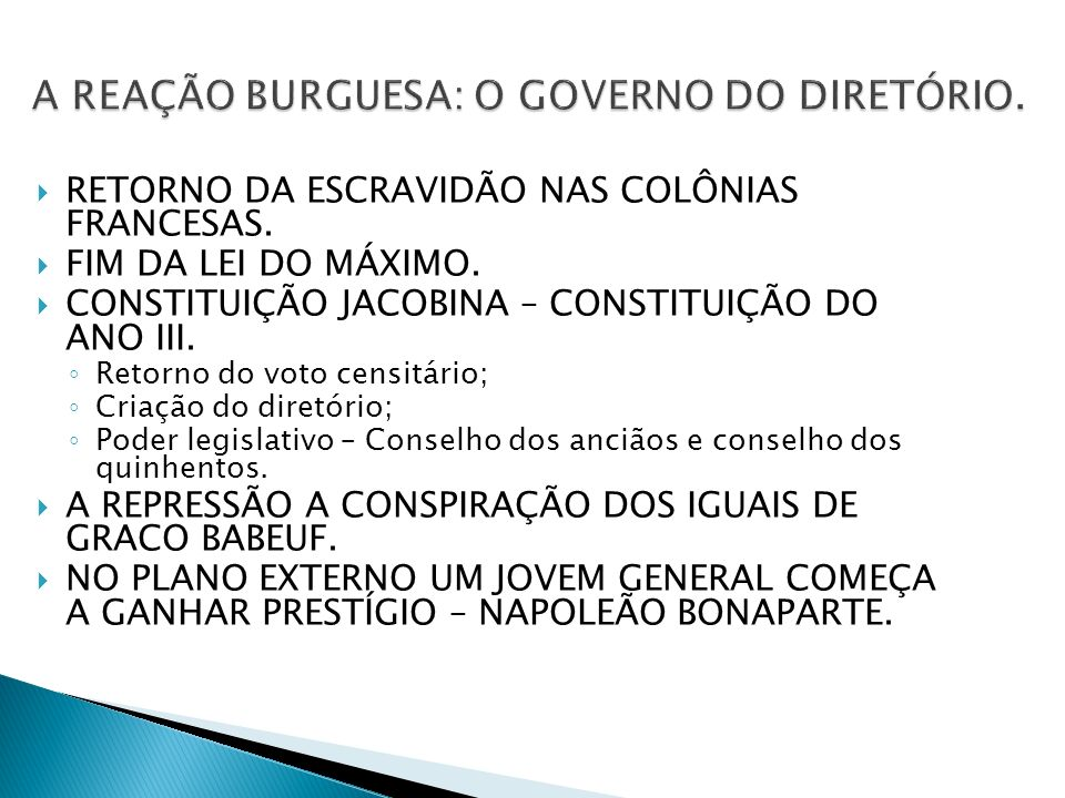 A REAÇÃO BURGUESA: O GOVERNO DO DIRETÓRIO.