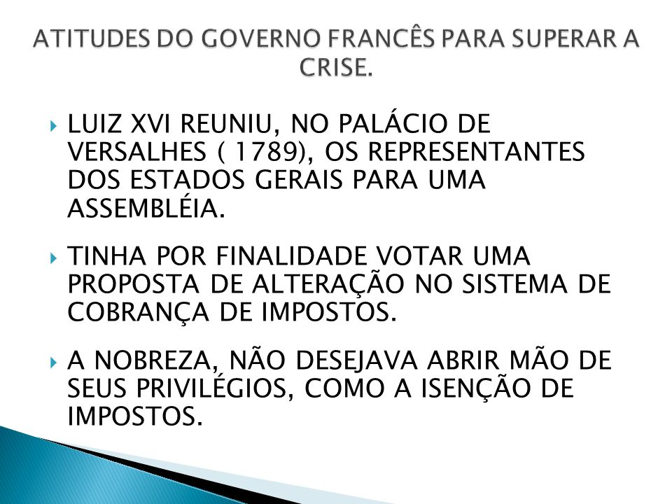ATITUDES DO GOVERNO FRANCÊS PARA SUPERAR A CRISE.