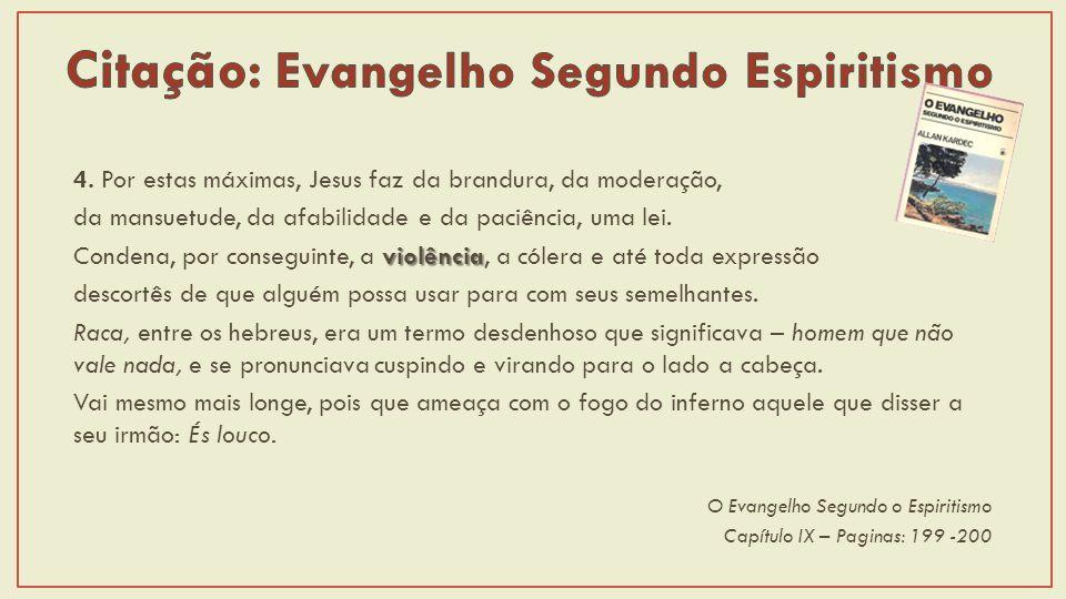 Citação: Evangelho Segundo Espiritismo