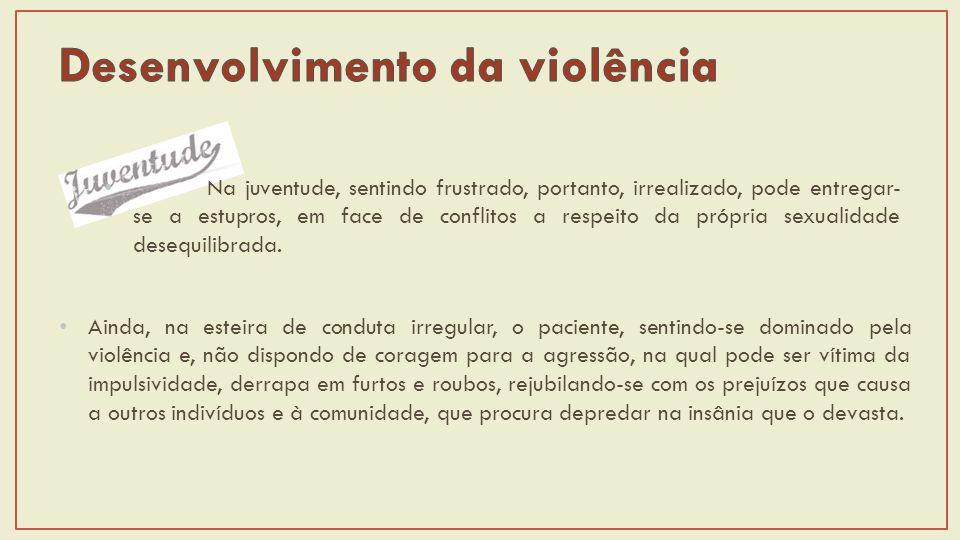 Desenvolvimento da violência