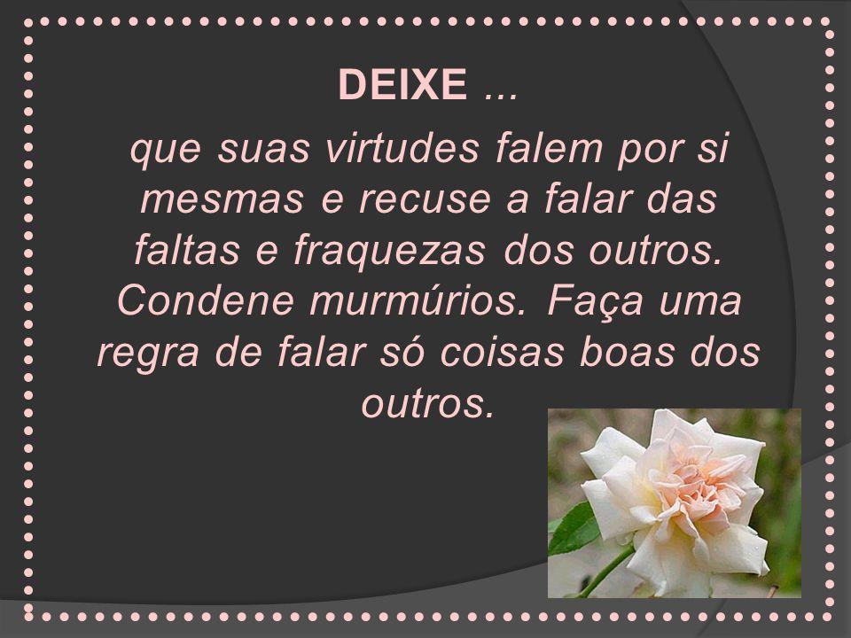 DEIXE ...