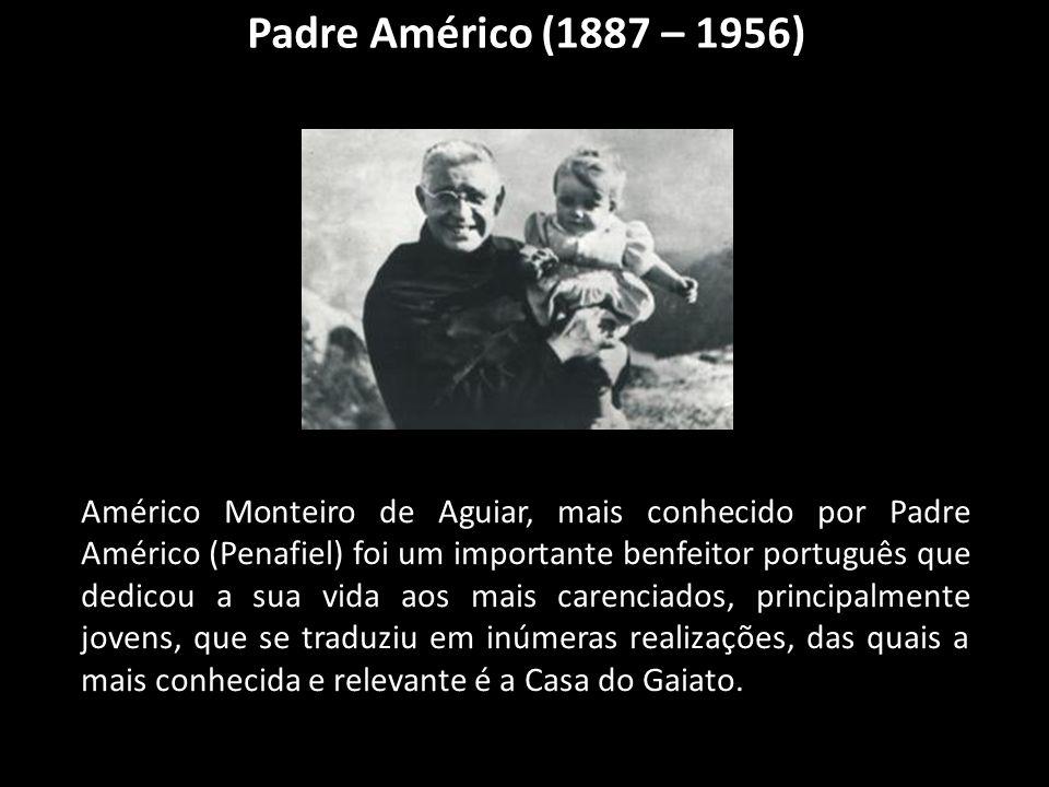 Padre Américo (1887 – 1956)