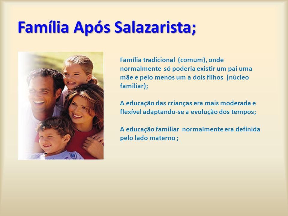 Família Após Salazarista;