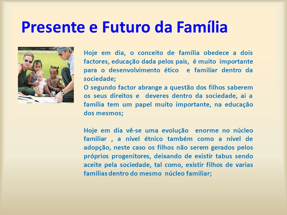 Presente e Futuro da Família