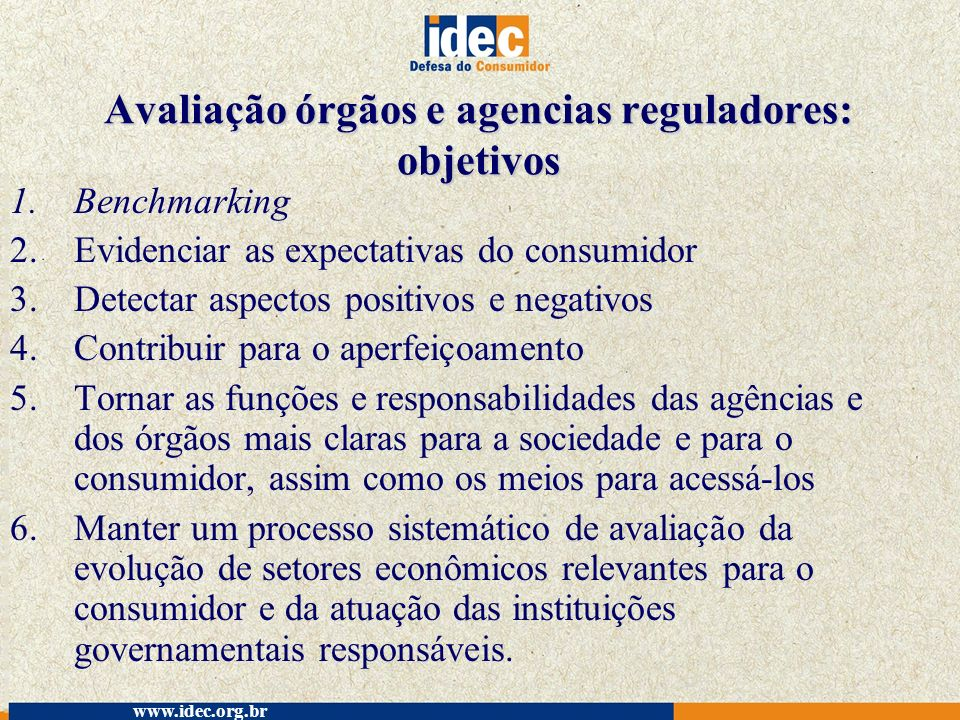 Avaliação órgãos e agencias reguladores: objetivos