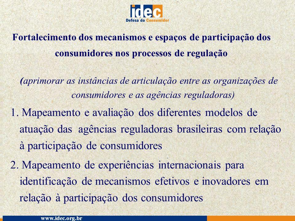 Fortalecimento dos mecanismos e espaços de participação dos consumidores nos processos de regulação
