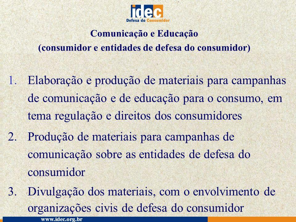 Comunicação e Educação (consumidor e entidades de defesa do consumidor)