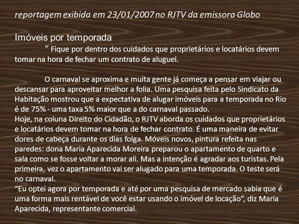 reportagem exibida em 23/01/2007 no RJTV da emissora Globo