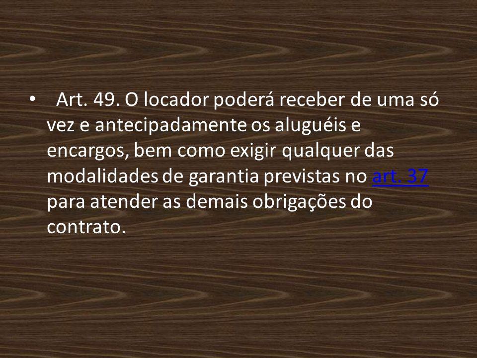 Art. 49.