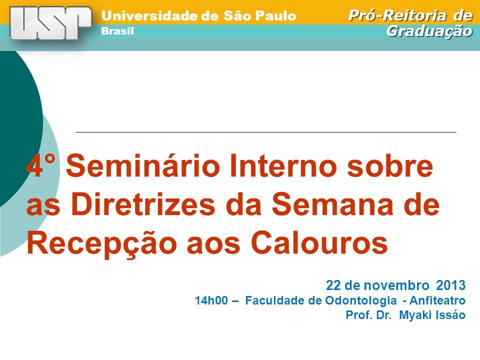 4° Seminário Interno sobre as Diretrizes da Semana de Recepção aos Calouros