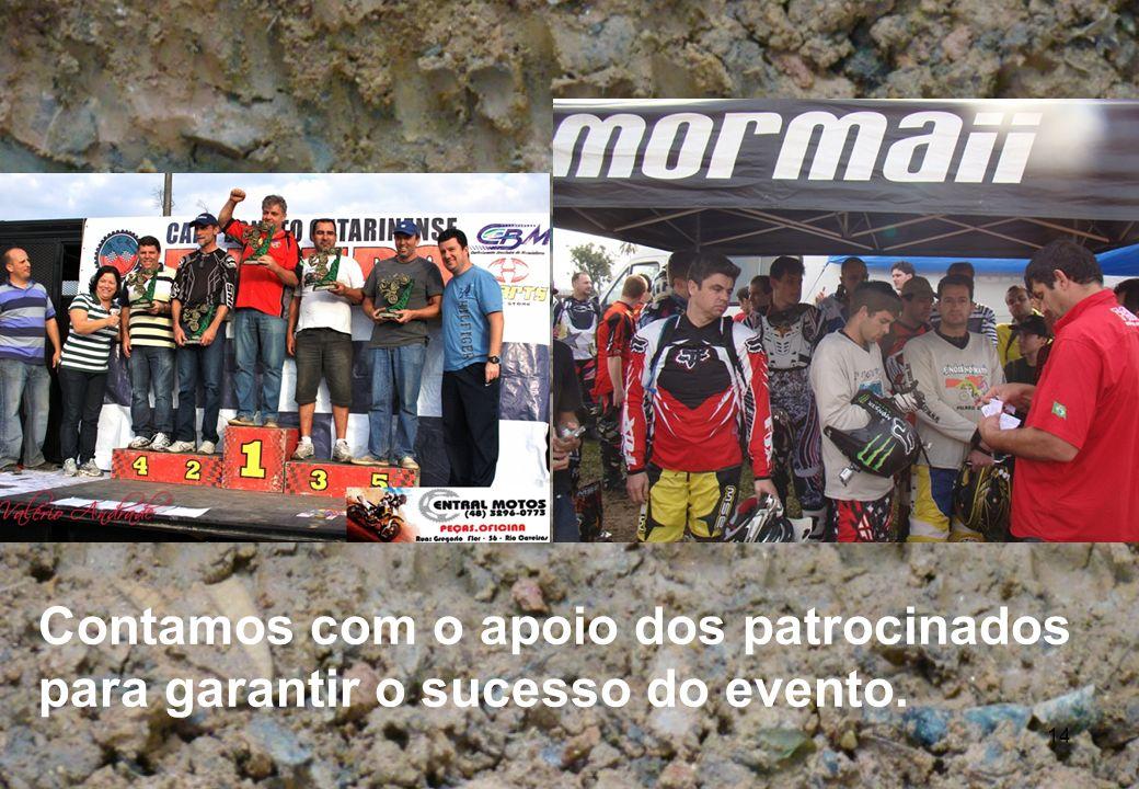 Contamos com o apoio dos patrocinados para garantir o sucesso do evento.